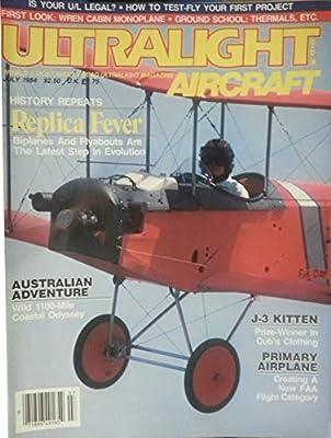 Ultralight Aircraft July 1984 - Australian Adventure - Wild 1100-mile Coastal Ocyssey