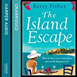 The Island Escape   Kerry Fisher