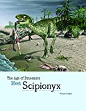 Meet Scipionyx (Age of Dinosaurs)