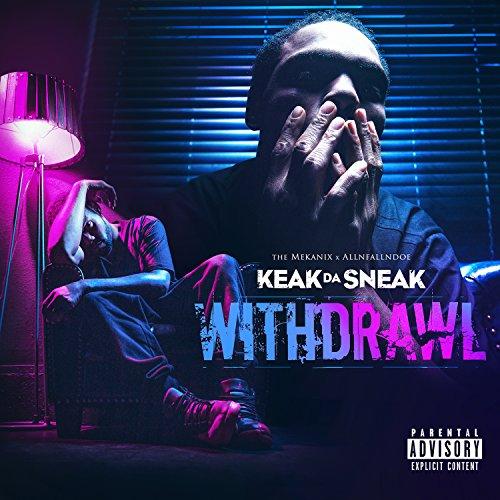Withdrawl [Explicit]