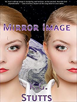 Mirror Image by [Stutts, KG]