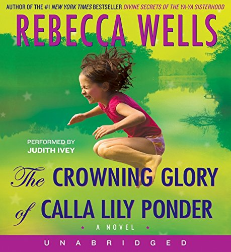 The Crowning Glory of Calla Lily Ponder CD by HarperAudio