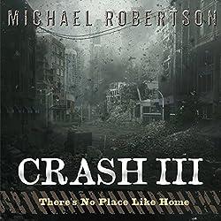 Crash III: There's No Place Like Home