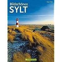 Bildschönes Sylt - Faszinierender Reise Bildband