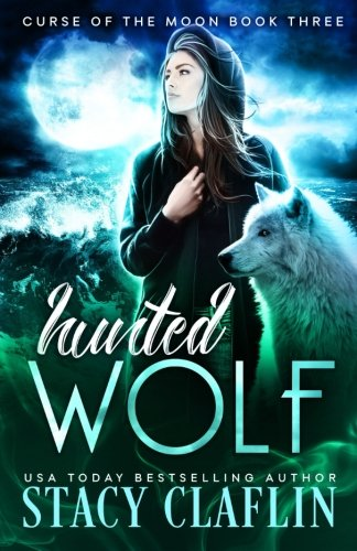 Books : Hunted Wolf (Curse of the Moon) (Volume 3)