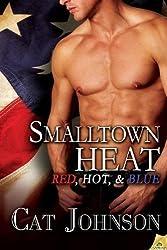 Smalltown Heat (Red, Hot & Blue)
