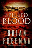 Spilled Blood, Brian Freeman, 1410450082
