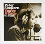 You're A Lady: The Best Of Peter Skel...