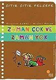 img - for Citir Citir Felsefe 19 - Zaman Cok ve Zaman Yok book / textbook / text book