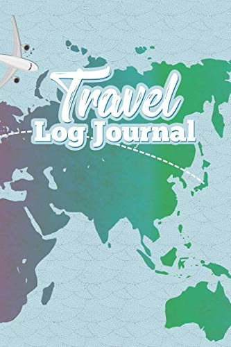 Travel Log Journal: Vacation Diary With Prompts