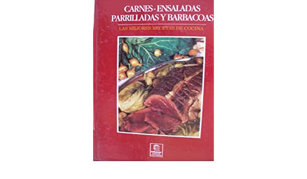 CARNES - ENSALADAS PARRILLADAS Y BARBACOAS: EDUCAR: 9789580506041: Amazon.com: Books