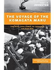 The Voyage of the Komagata Maru: The Sikh Challenge to Canada's Colour Bar, Expanded and Fully Revised Edition