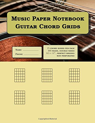 Music Paper Notebook Guitar Chord Grids 100 Blank Pages 15 Chord