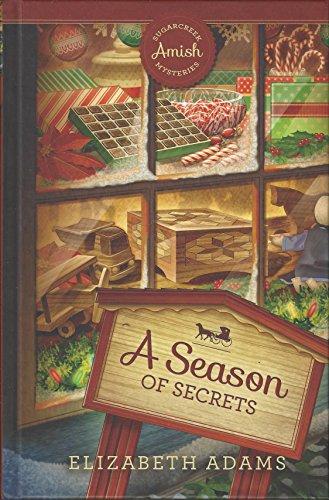 A Season of Secrets- Sugarcreek Amish Mysteries
