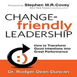 Change-Friendly Leadership