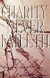 Charity Never Faileth, Vaughn J. Featherstone, 0875792057