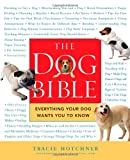 The Dog Bible, Tracie Hotchner, 1592401325