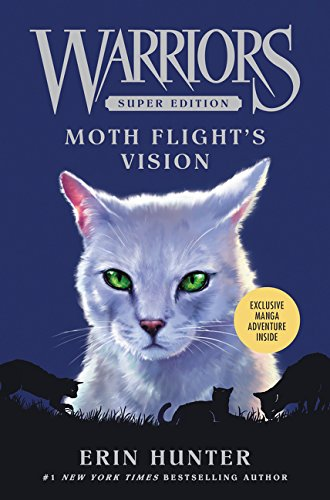 Download Warriors Super Edition: Moth Flight's Vision pdf epub