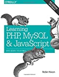 img - for Learning PHP, MySQL & JavaScript: With jQuery, CSS & HTML5 (Learning Php, Mysql, Javascript, Css & Html5) by Robin Nixon (14-Dec-2014) Paperback book / textbook / text book