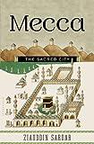 Mecca: The Sacred City