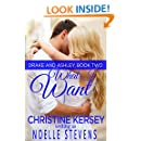 What I Want (Drake and Ashley, Book Two)
