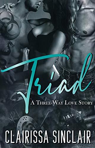 (Triad: A Three Way Love Story)