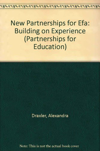 New Partnerships for Efa: Building on Experience (Partnerships for Education)