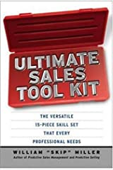 Ultimate Sales Tool Kit: The Versatile 15-Piece Skill Set That Every Professional Needs Hardcover