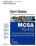MCSA 70-410 : Installing and Configuring Windows Server 2012, Poulton, Don and Camardella, David, 0789748800