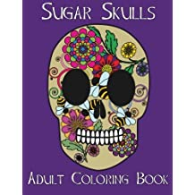 Adult Coloring Books: Sugar Skulls