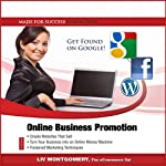 Online Business Promotion: eCommerce Techniques for Success from SEO to Social Media Marketing   Liv Montgomery, Made for Success