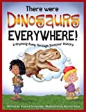 There Were Dinosaurs Everywhere!, Howard Temperley, 1937783162