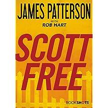 Scott Free (Kindle Single) (BookShots)