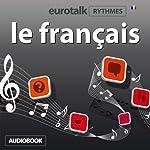EuroTalk Rhythmes le français |  EuroTalk Ltd