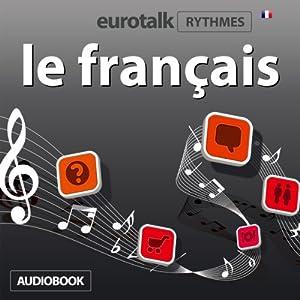 EuroTalk Rhythmes le français Audiobook