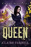 Queen (Chaos Series Book 3) (English Edition)