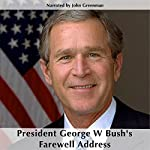 President George W. Bush's Farewell Address | George W. Bush