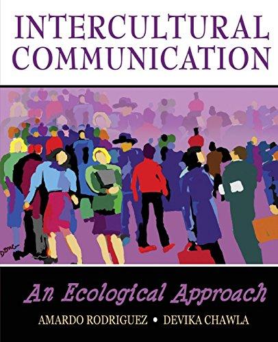 Intercultural Communication: An Ecological Approach