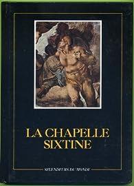 La Chapelle Sixtine (Splendeurs du monde) par Eugenio Battisti