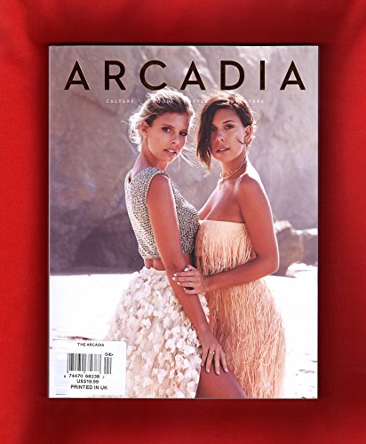 Arcadia - Culture, Food, Style, Adventure. Issue 4. New York, Bali, Jordyn Woods, Gray Malin, Hong Kong, Algarve, South Tyrol, Primrose Hill, Recipe Book: Honeysuckle, Megan Hess, Niomi Smart