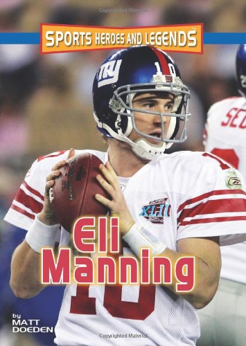 Eli Manning (Sports Heroes and Legends)
