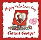 Happy Valentine's Day, Curious George, by N. Di Angelo
