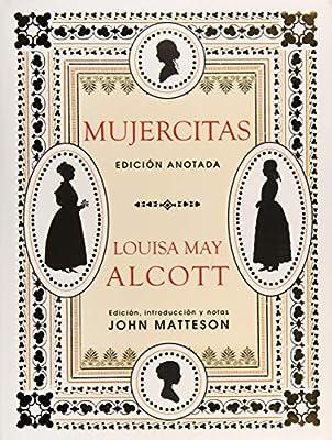 Mujercitas. Edición Anotada: 12 (Grandes Libros): Amazon.es ...