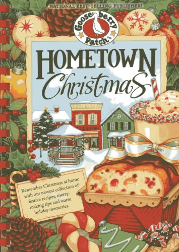 - Hometown Christmas: Remember Christmas at home with our newest collection of festive recipes, merrymaking tips and warm holiday memories (Seasonal Cookbook Collection)