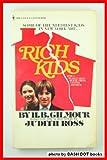 Rich Kids, H. B. Gilmour, 055313292X