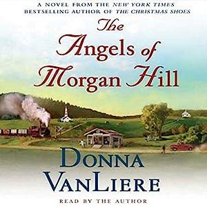 The Angels of Morgan Hill Audiobook