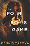 The Poor Boy's Game, Dennis Tafoya, 1250019532