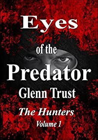Eyes Of The Predator by Glenn Trust ebook deal
