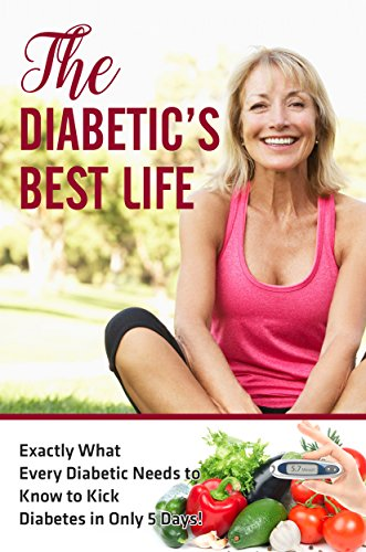 Type 2 Diabetes Destoyer: The Diabetic's Best Life, You Can Reverse Your Diabetes and Living Your Best Life Ever!: Exactly What Every Diabetic Needs to ... Diabetes Diet, Type 2 Diabetes diet)