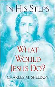 What would jesus do book